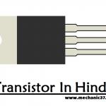 Transistor क्या है?Working,Types और उपयोग